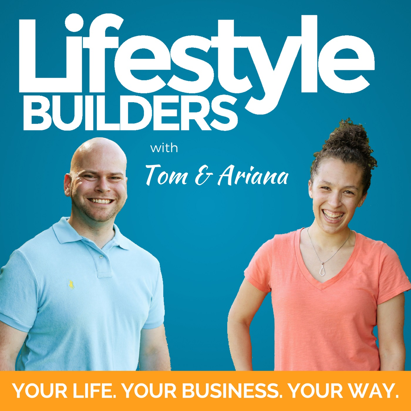 Lifestyle_Builders_Podcast_Cover